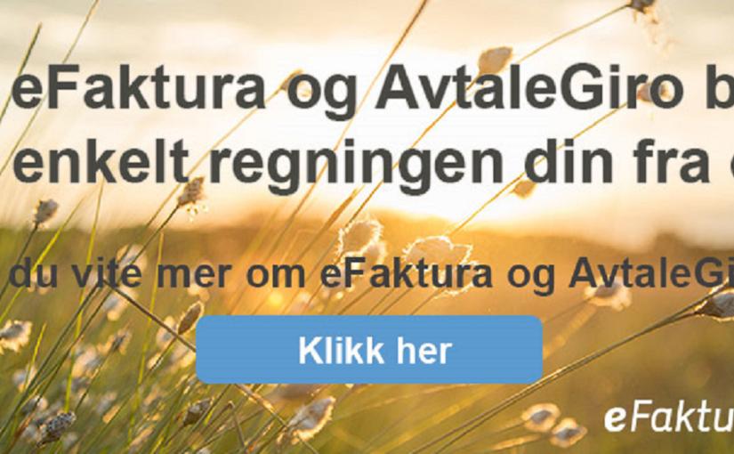 Med eFaktura og AvtaleGiro betaler du enkelt regningen din fra oss