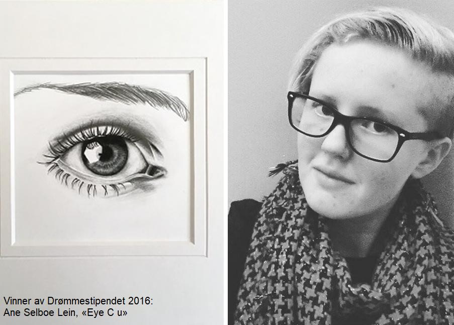Vinner av Drømmestipendet 2016 Ane Selboe Lein, Eye C u
