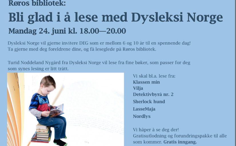Bli glad i å lese med Dysleksi Norge