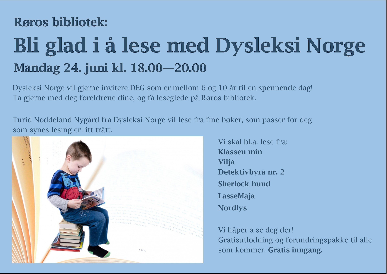 876a4519 Sommerles er i gang, men ikke alle synes lesing er lett. Derfor kommer  Dysleksi Norge til Røros bibliotek mandag 24. juni kl. 18.00