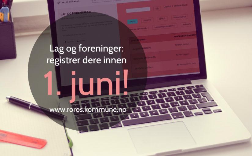 Lag og foreninger – registrer dere innen 1. juni!