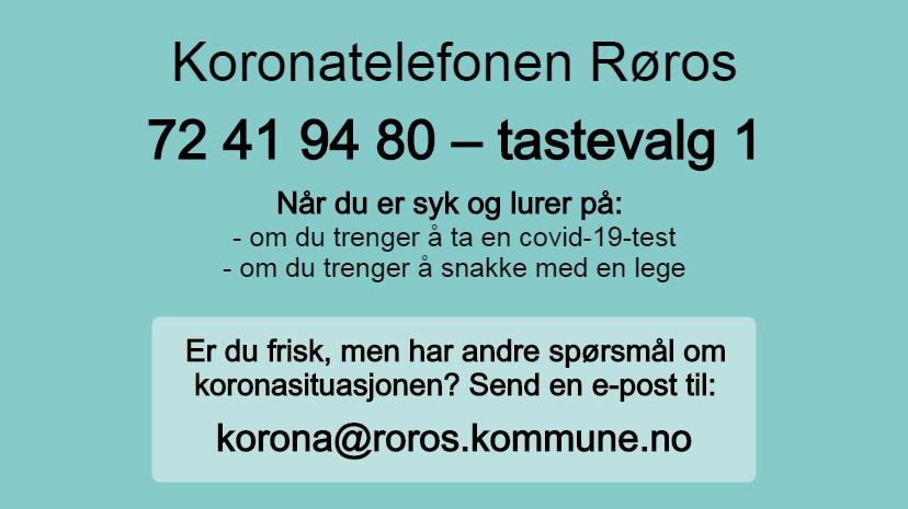 Tesktplakat med nummeret til koronatelefonen på Røros, og e-postadressen for koronaspørsmål