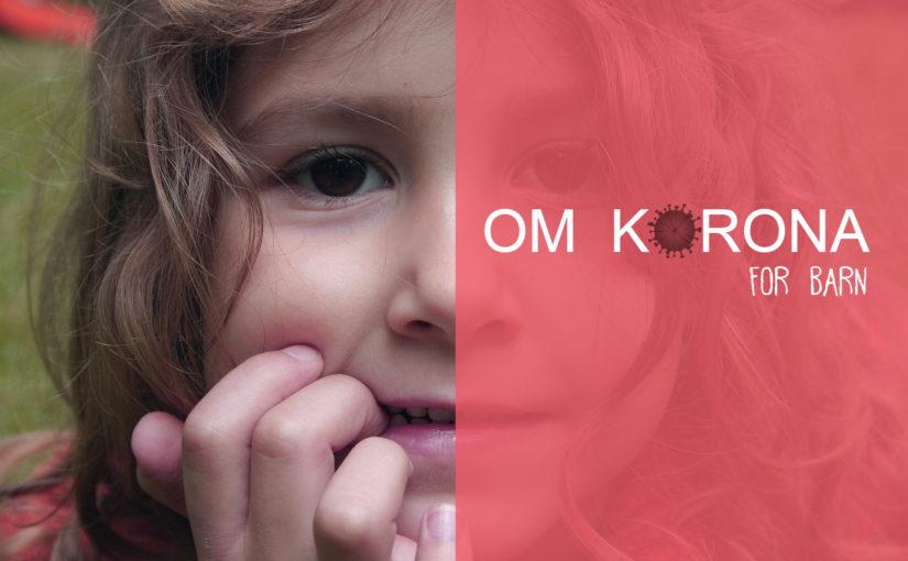 Korona – informasjon for barn