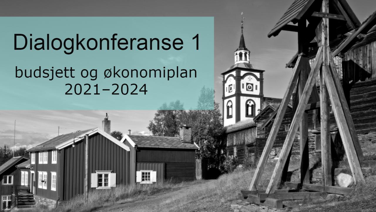 """Sorthvitbilde av hyttklokka på Røros med røroskirka i bakgrunnen, og en turkis tekstplakat med teksten """"Dialogkonferanse 1 Budsjett og økonomiplan 2021-2024"""" på."""