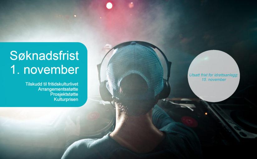 Kultur og idrett: Husk søknadsfrist 1. november!