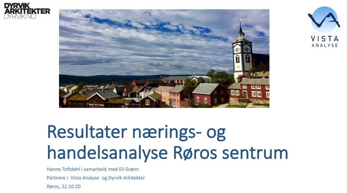 Bilde av forside i rapporten handels- og næringsanalyse, med et foto av husene i bergmansgata med Røroskirka i bakgrunnen, og logoen til Dyrvik arkitekter og Vista analyse