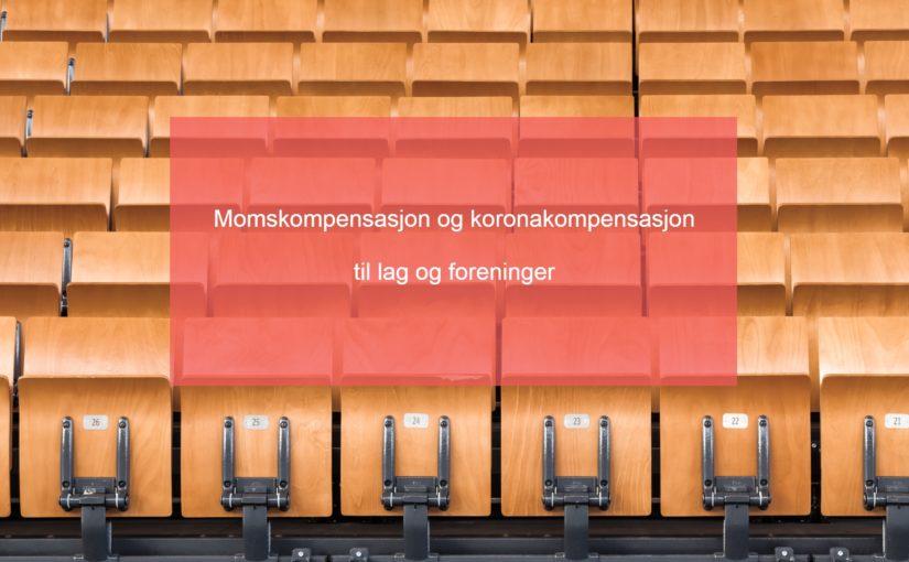 Momskompensasjon og koronakompensasjon til lag og foreninger